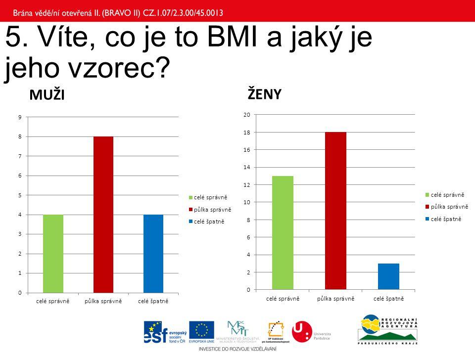5. Víte, co je to BMI a jaký je jeho vzorec