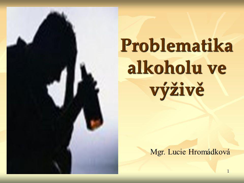 Problematika alkoholu ve výživě