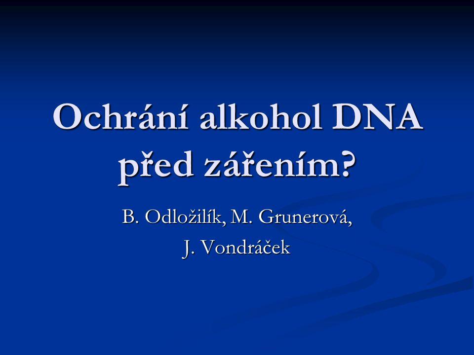 Ochrání alkohol DNA před zářením