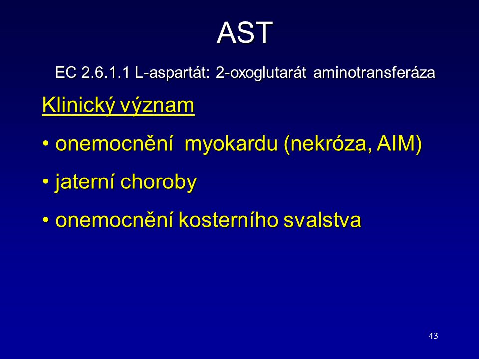 EC 2.6.1.1 L-aspartát: 2-oxoglutarát aminotransferáza