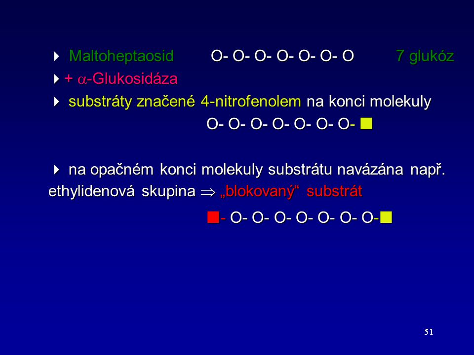  Maltoheptaosid Ο- Ο- Ο- Ο- Ο- Ο- Ο 7 glukóz