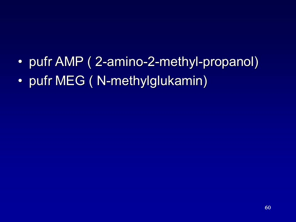 pufr AMP ( 2-amino-2-methyl-propanol)