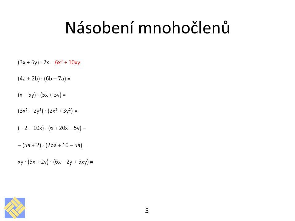 Násobení mnohočlenů – (5a + 2) · (2ba + 10 – 5a) =