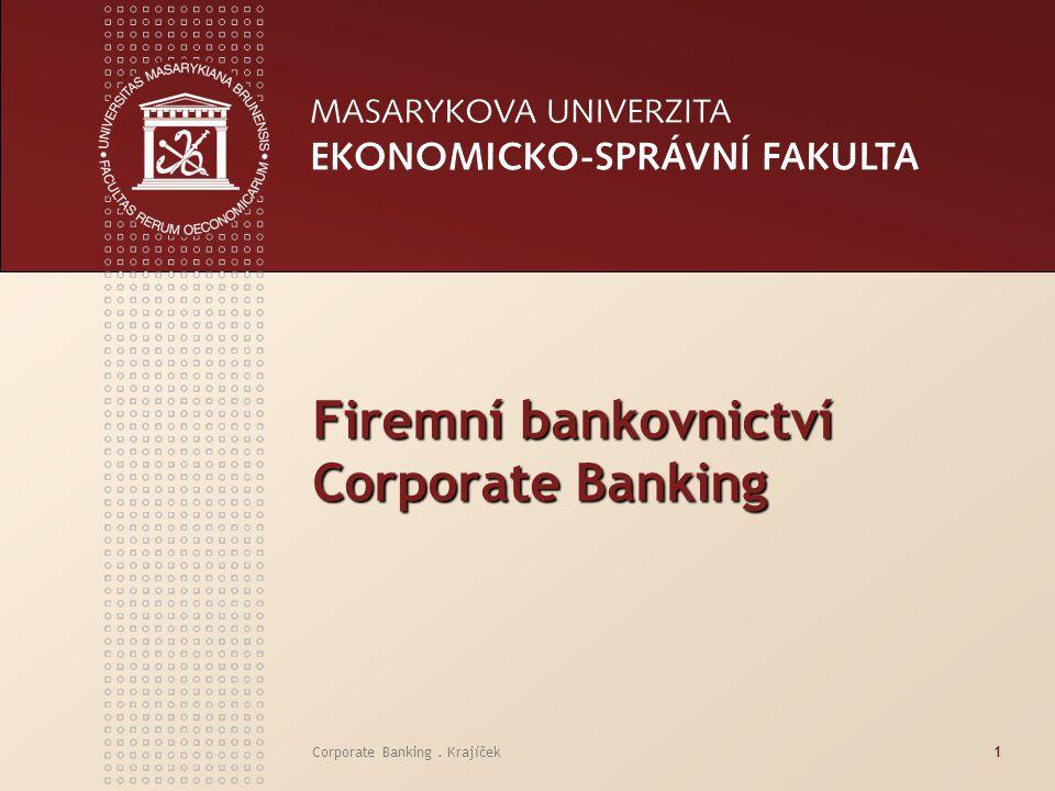 Firemní bankovnictví Corporate Banking