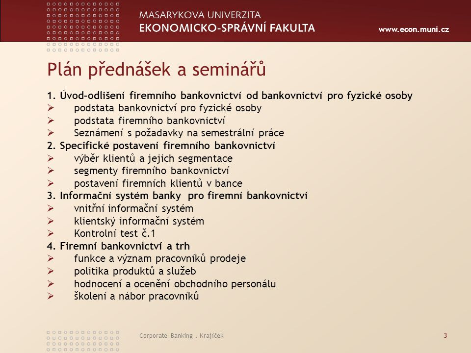 Plán přednášek a seminářů