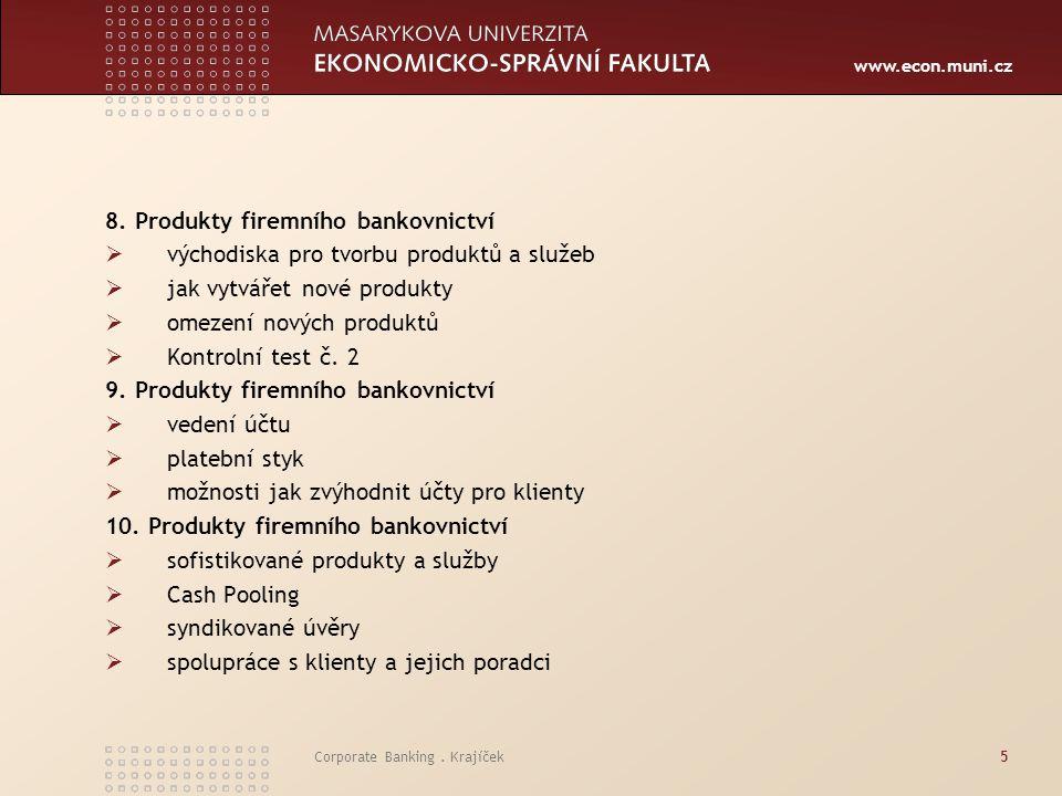 8. Produkty firemního bankovnictví