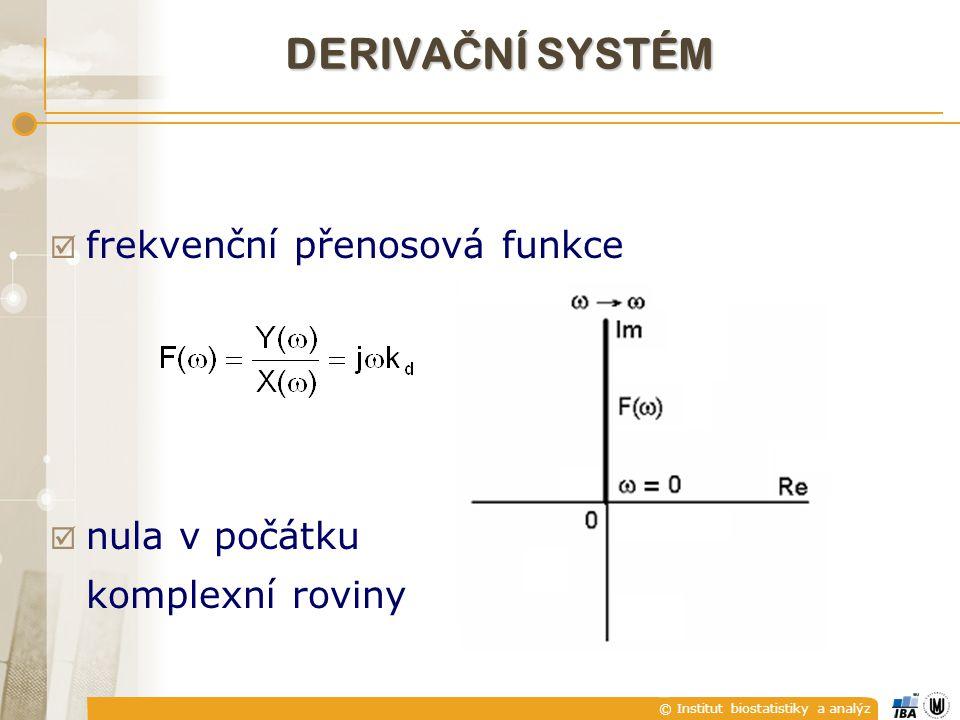 DERIVAČNÍ SYSTÉM frekvenční přenosová funkce nula v počátku