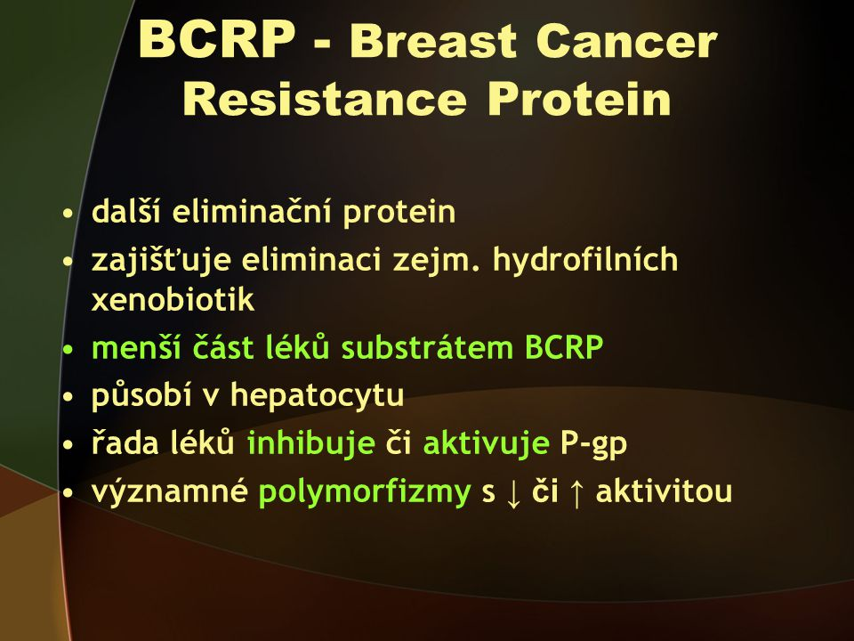 BCRP - Breast Cancer Resistance Protein