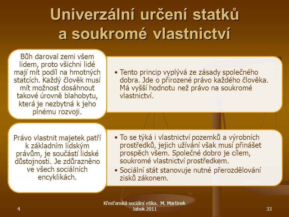Univerzální určení statků a soukromé vlastnictví