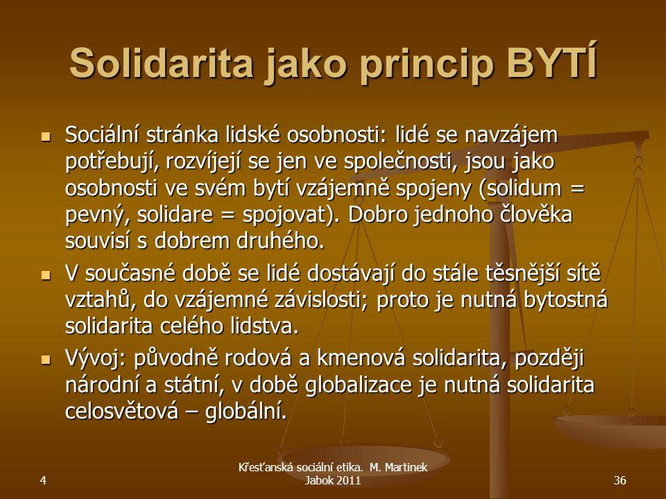 Solidarita jako princip BYTÍ