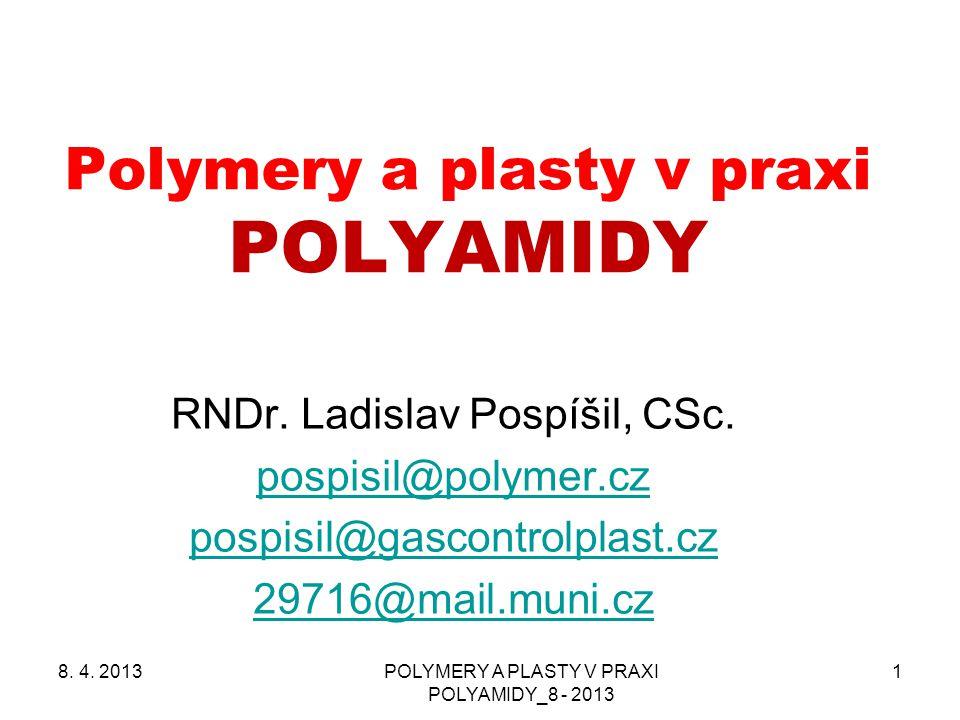 Polymery a plasty v praxi POLYAMIDY