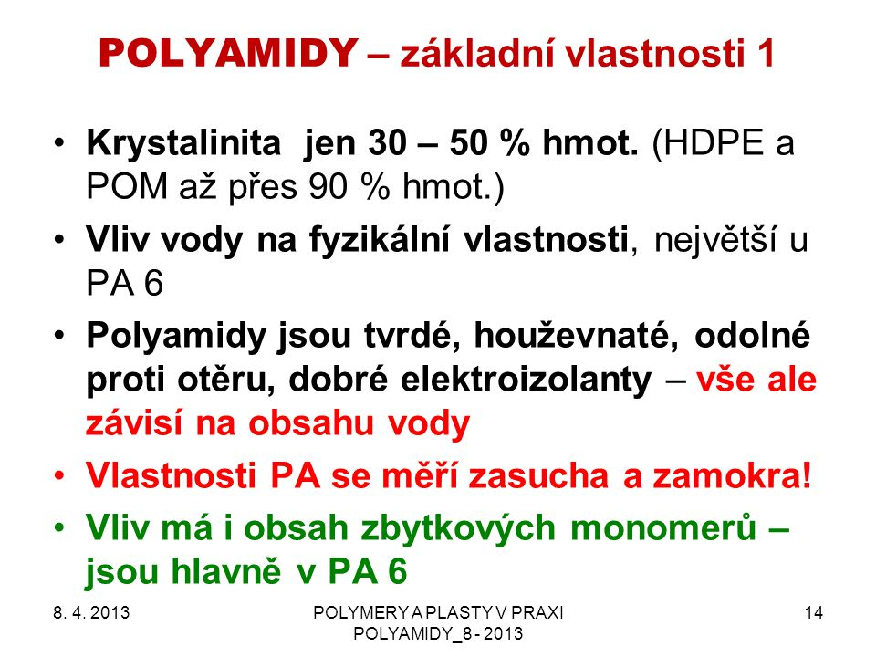 POLYAMIDY – základní vlastnosti 1