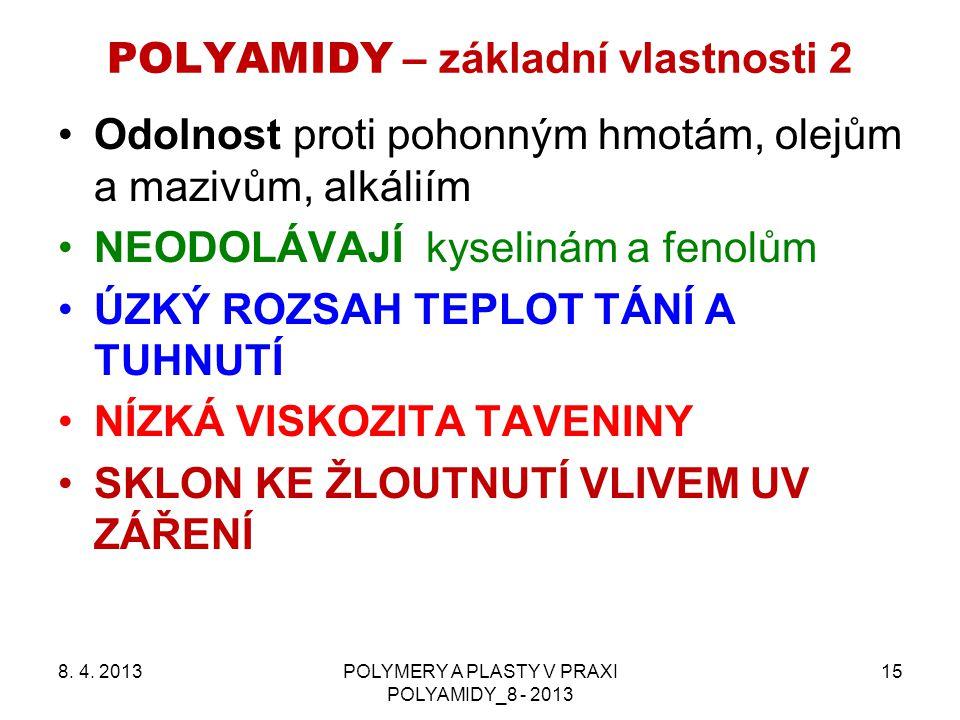 POLYAMIDY – základní vlastnosti 2