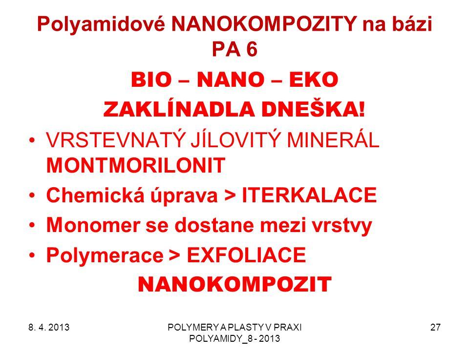 Polyamidové NANOKOMPOZITY na bázi PA 6