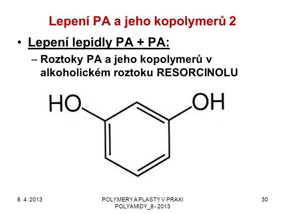 Lepení PA a jeho kopolymerů 2