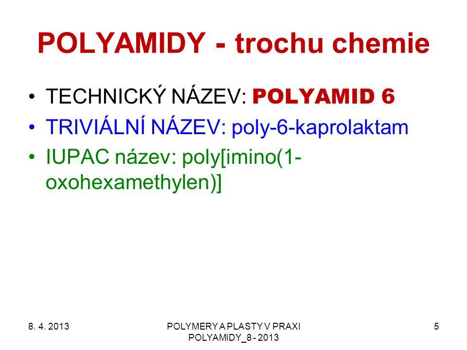 POLYAMIDY - trochu chemie