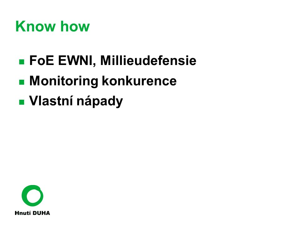 Know how FoE EWNI, Millieudefensie Monitoring konkurence