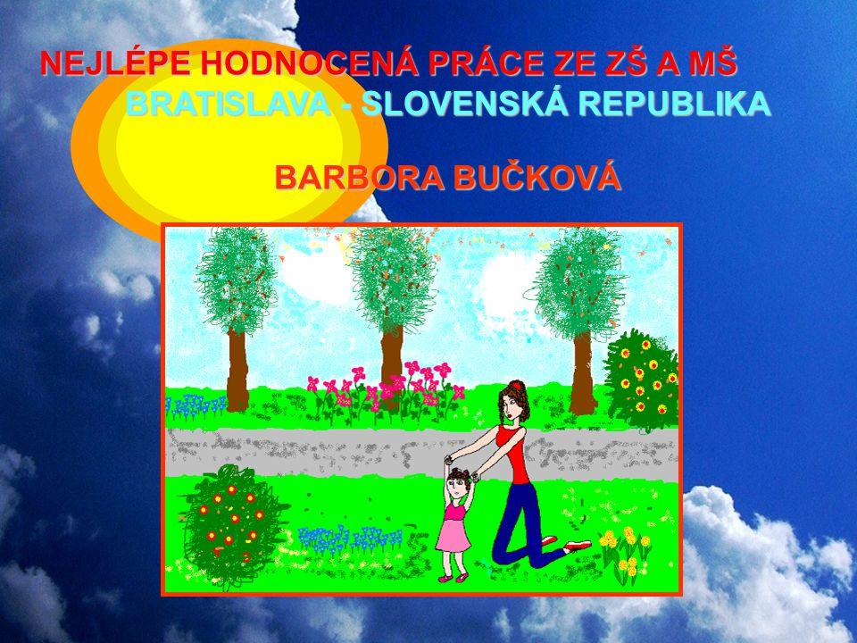 NEJLÉPE HODNOCENÁ PRÁCE ZE ZŠ A MŠ BRATISLAVA - SLOVENSKÁ REPUBLIKA