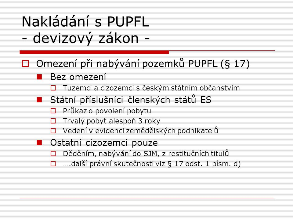 Nakládání s PUPFL - devizový zákon -