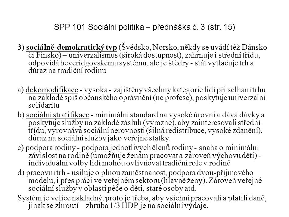 SPP 101 Sociální politika – přednáška č. 3 (str. 15)