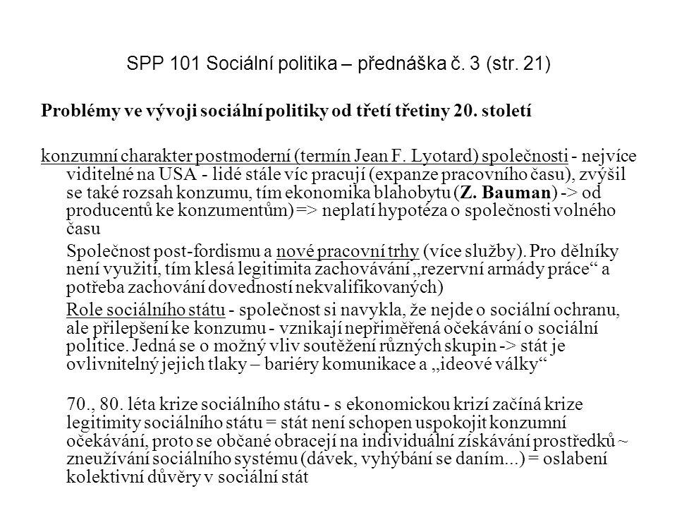SPP 101 Sociální politika – přednáška č. 3 (str. 21)