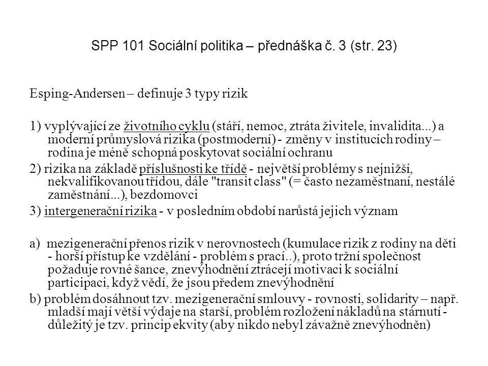 SPP 101 Sociální politika – přednáška č. 3 (str. 23)