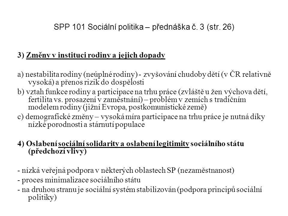 SPP 101 Sociální politika – přednáška č. 3 (str. 26)