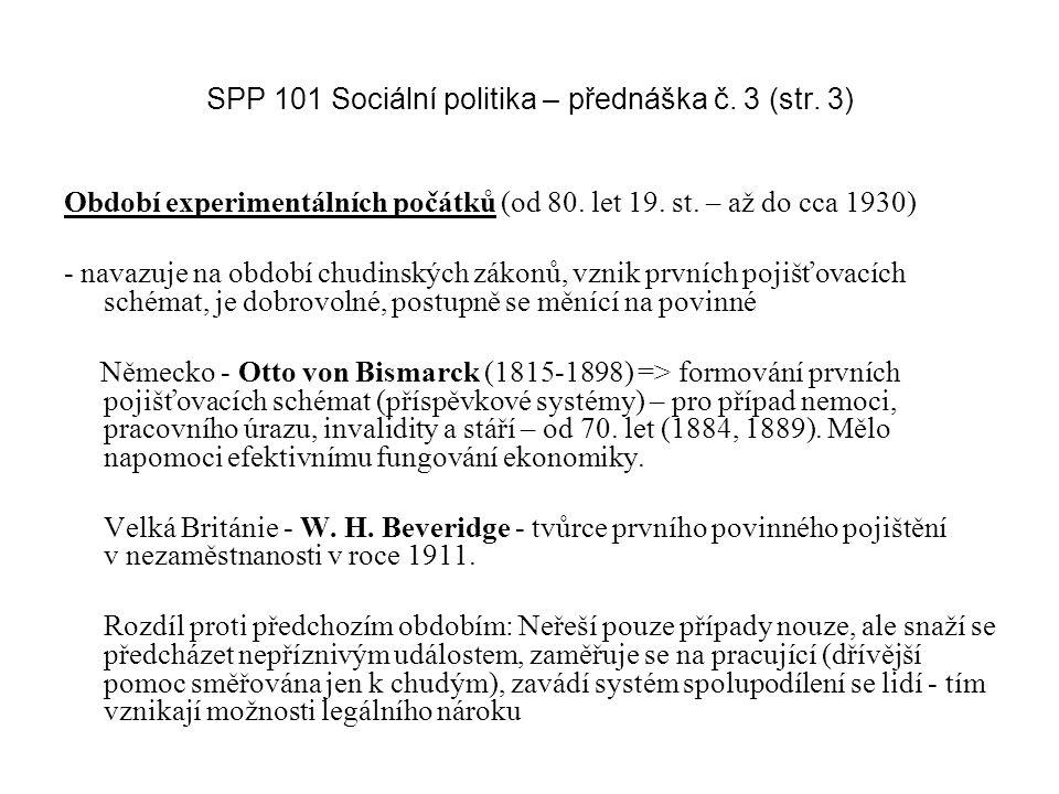 SPP 101 Sociální politika – přednáška č. 3 (str. 3)