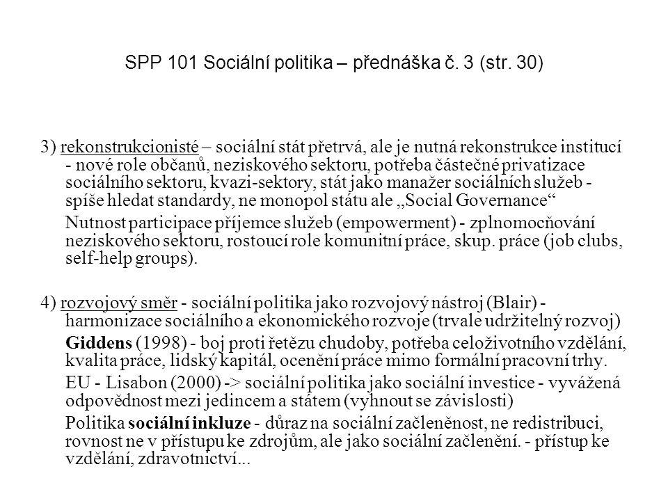 SPP 101 Sociální politika – přednáška č. 3 (str. 30)