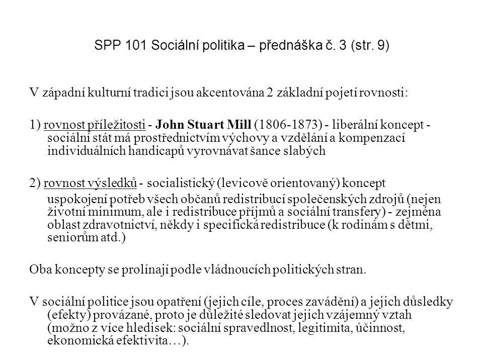 SPP 101 Sociální politika – přednáška č. 3 (str. 9)