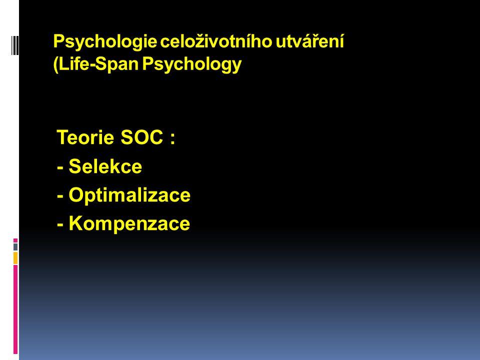 Psychologie celoživotního utváření (Life-Span Psychology