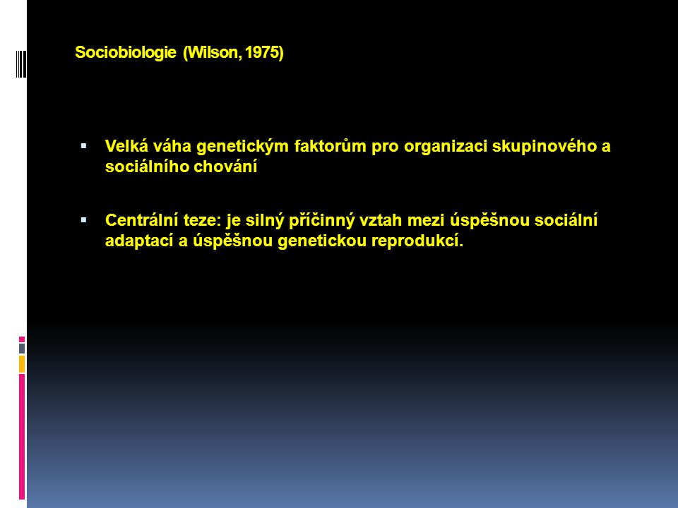 Sociobiologie (Wilson, 1975)