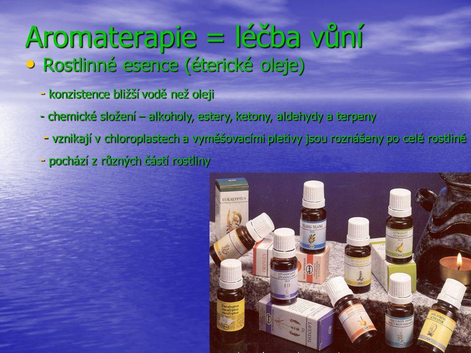 Aromaterapie = léčba vůní
