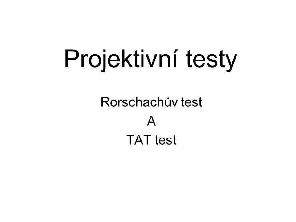 Rorschachův test A TAT test
