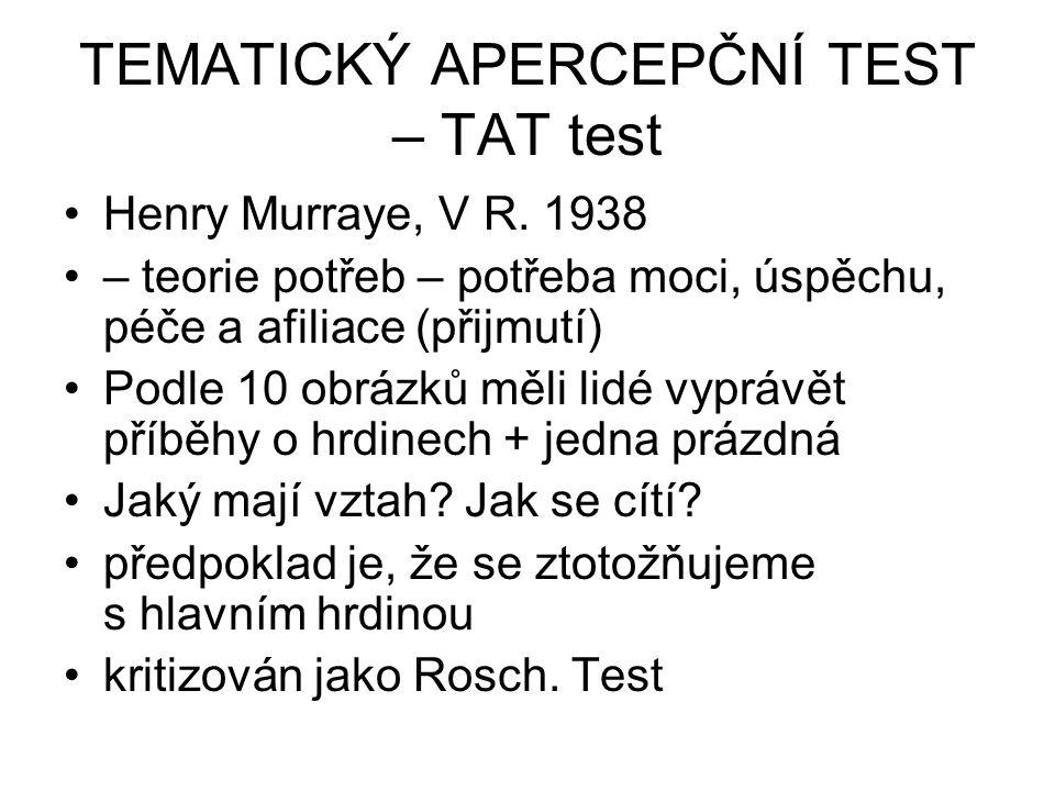TEMATICKÝ APERCEPČNÍ TEST – TAT test