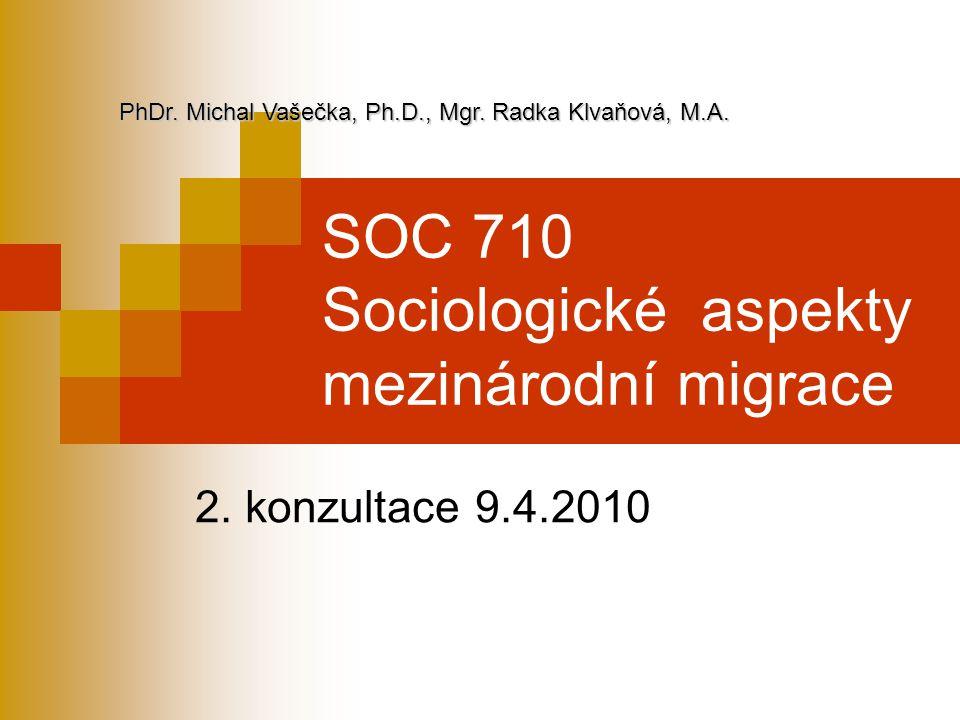SOC 710 Sociologické aspekty mezinárodní migrace