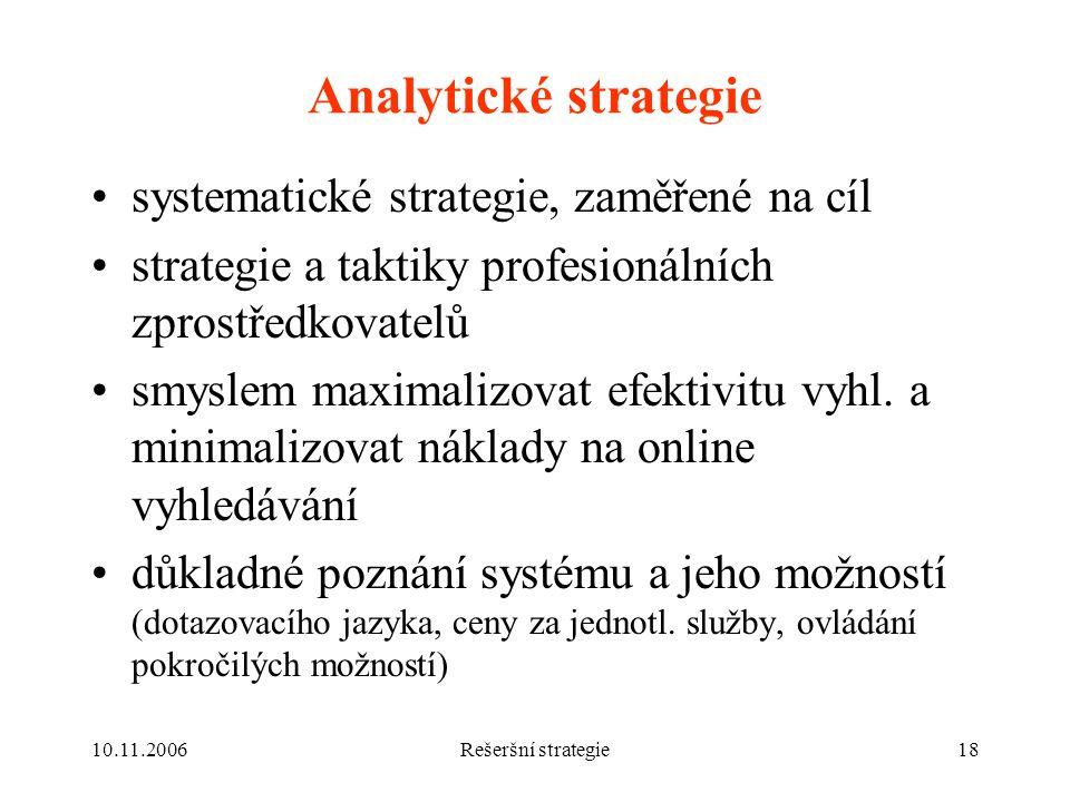 Analytické strategie systematické strategie, zaměřené na cíl