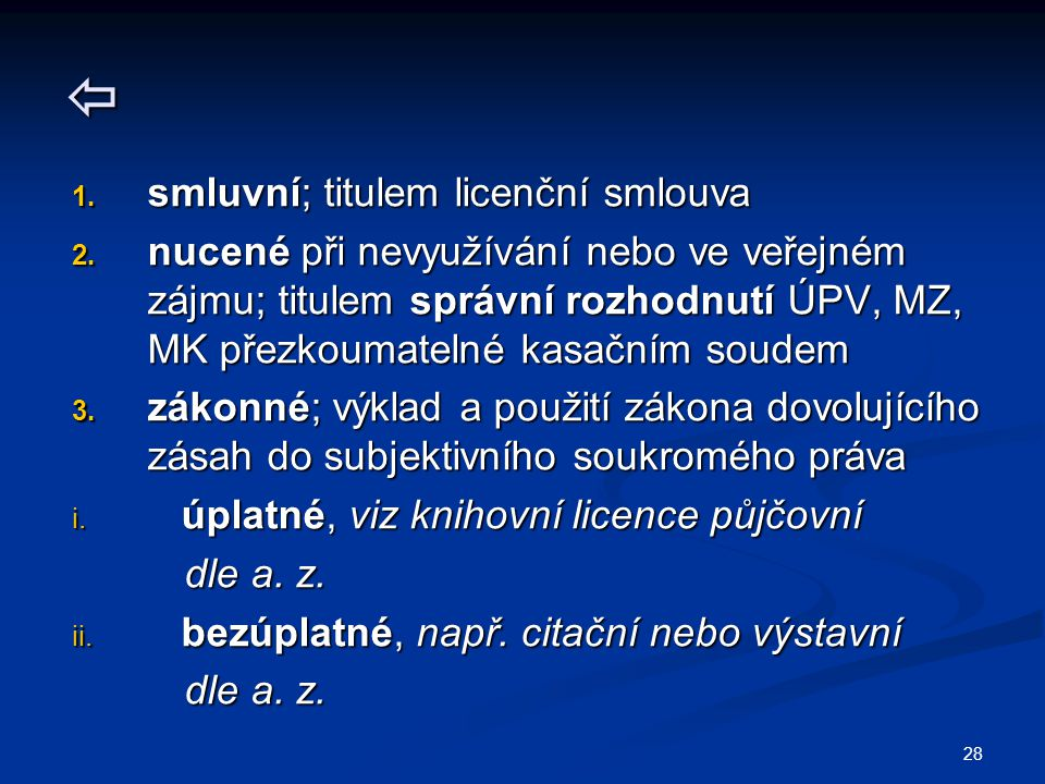  smluvní; titulem licenční smlouva