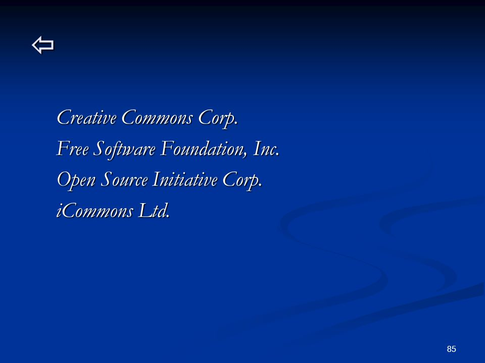  Creative Commons Corp. Free Software Foundation, Inc. Open Source Initiative Corp. iCommons Ltd.