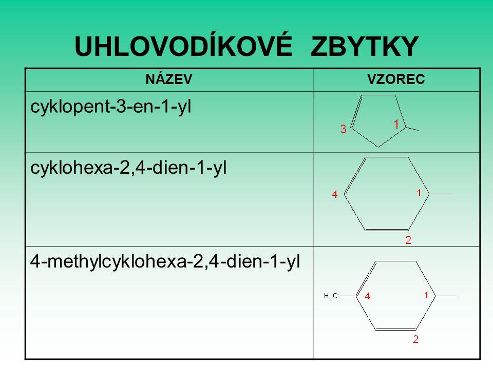 UHLOVODÍKOVÉ ZBYTKY cyklopent-3-en-1-yl cyklohexa-2,4-dien-1-yl