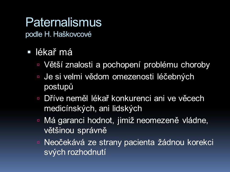 Paternalismus podle H. Haškovcové