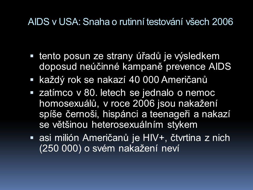 AIDS v USA: Snaha o rutinní testování všech 2006