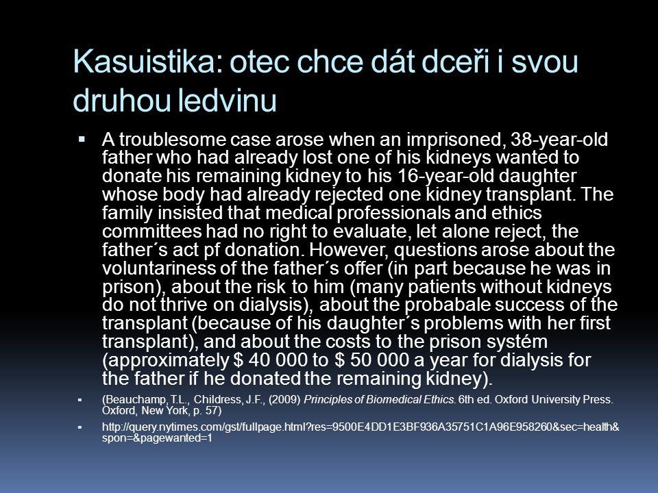 Kasuistika: otec chce dát dceři i svou druhou ledvinu