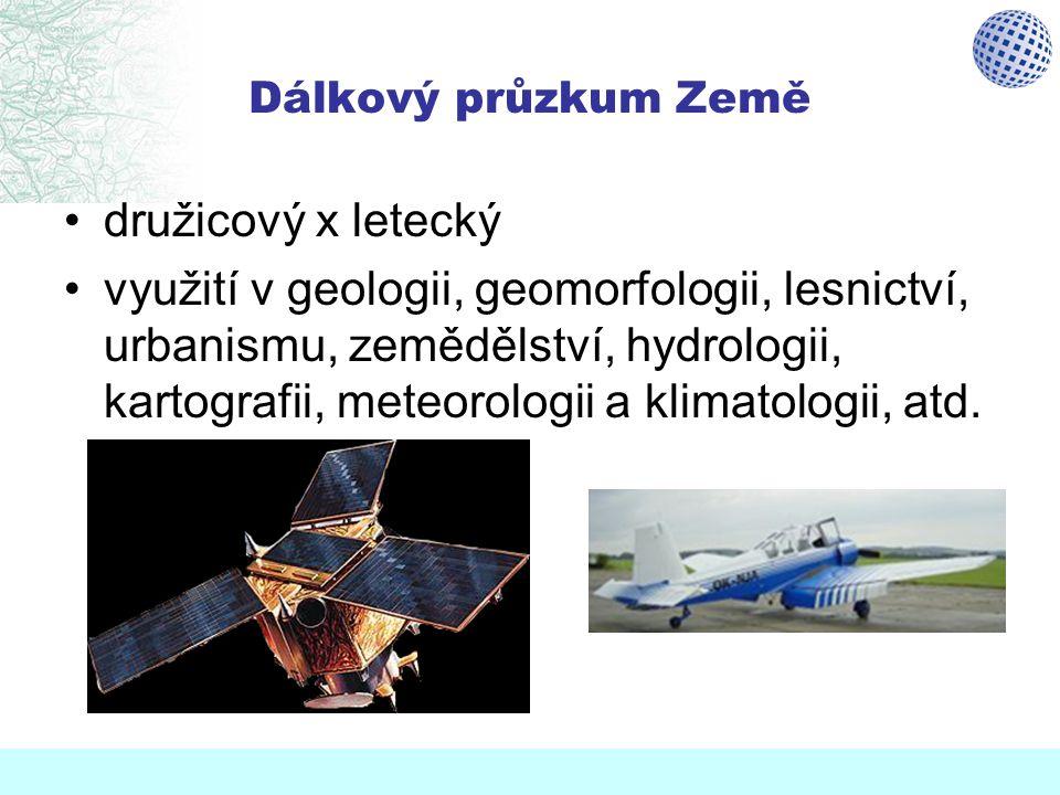Dálkový průzkum Země družicový x letecký.