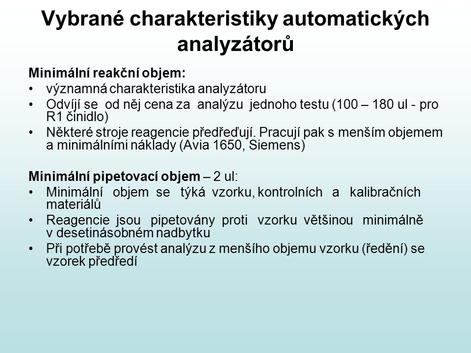 Vybrané charakteristiky automatických analyzátorů