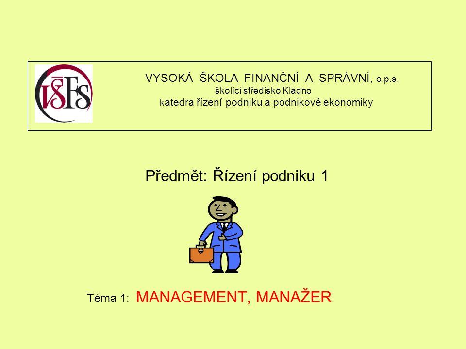 Předmět: Řízení podniku 1
