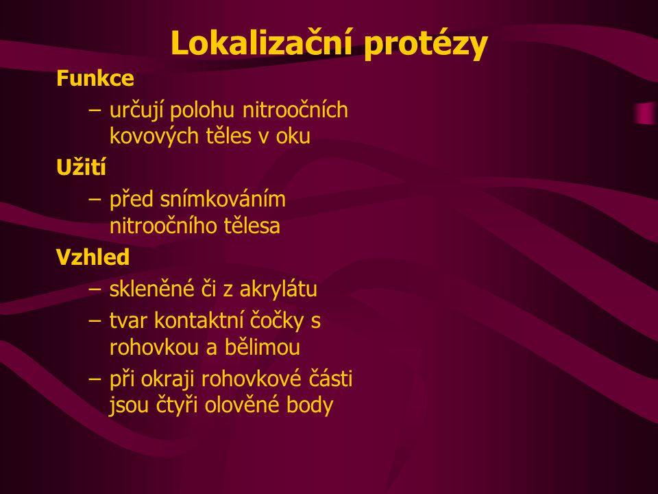 Lokalizační protézy Funkce