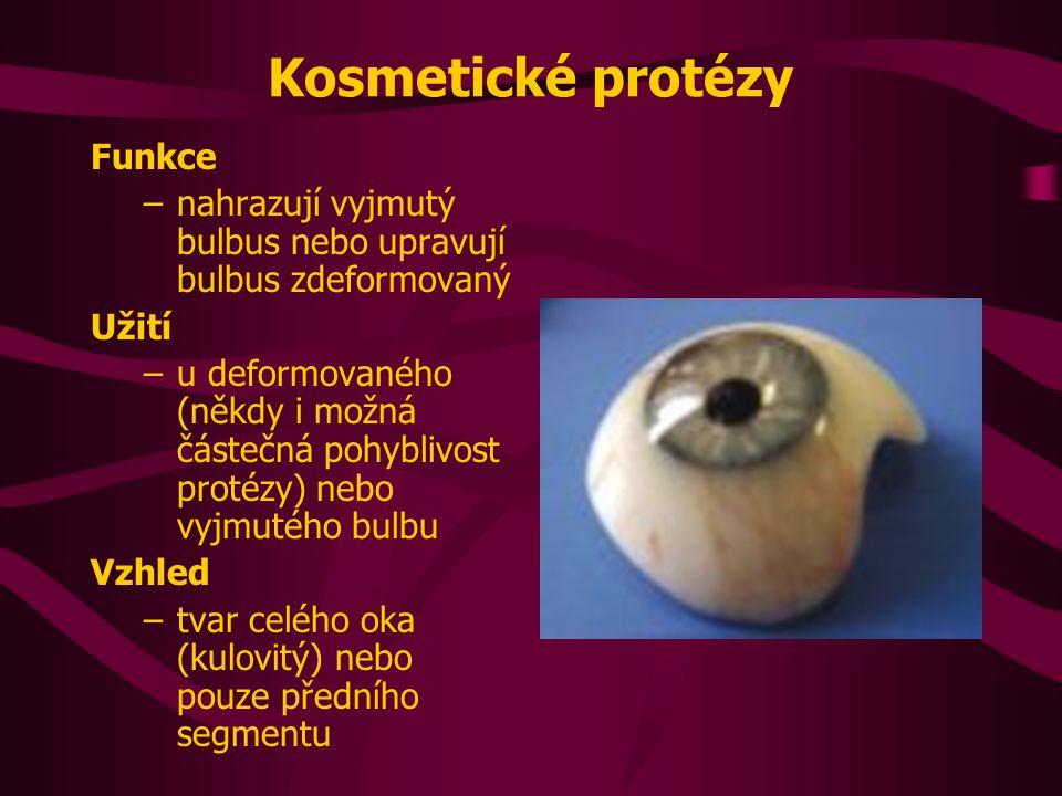 Kosmetické protézy Funkce