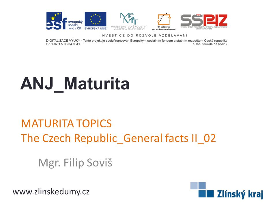 MATURITA TOPICS The Czech Republic_General facts II_02