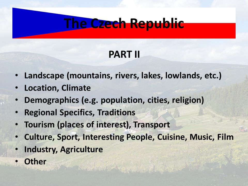 The Czech Republic PART II